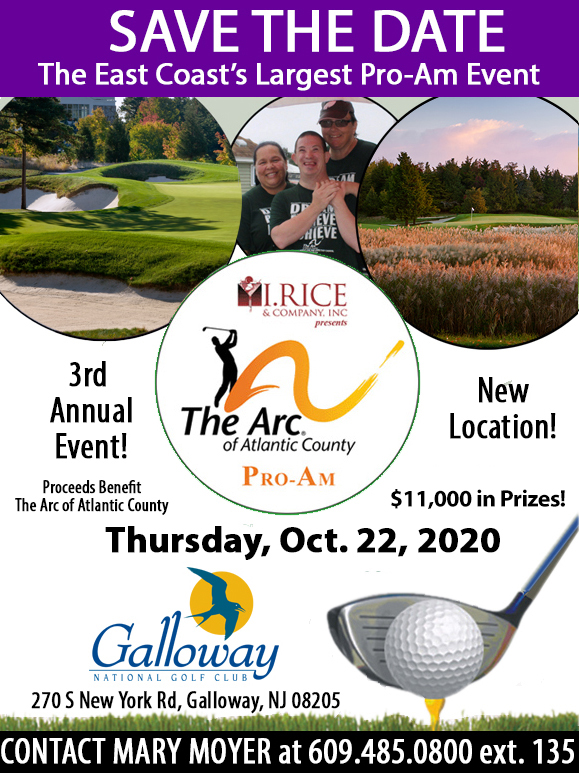 Save the Date for this year's Pro-Am Golf Tournament to be held on October 22, 2020 at Galloway National Golf Club in Galloway, New Jersey.